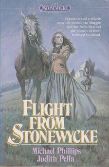 Michael Phillips, Judith Pella - Flight From Stonewycke [antikvár]