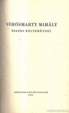 Vörösmarty Mihály - Vörösmarty Mihály összes költeményei I-II. [antikvár]