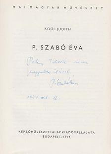Koós Judith - P. Szabó Éva (dedikált) [antikvár]
