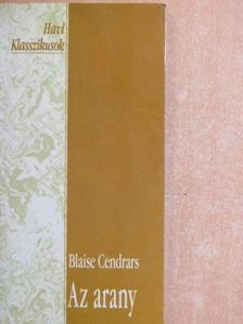Blaise Cendrars - Az arany [antikvár]