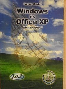 Farkas Csaba - Windows és Office XP felhasználóknak [antikvár]