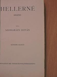 Szomaházy István - Hellerné [antikvár]