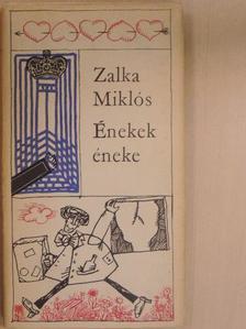 Zalka Miklós - Énekek éneke [antikvár]