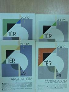 Alain Lipietz - Tér és Társadalom 2002/1-4. [antikvár]