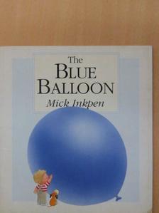 Mick Inkpen - The blue balloon [antikvár]