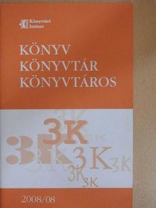 Kapuvári Zsuzsa - Könyv, könyvtár, könyvtáros 2008/08 [antikvár]