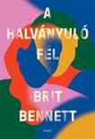 Brit Bennett - A halványuló fél