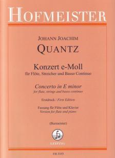 Johann Joachim Quantz - KONZERT e-MOLL FÜR FLÖTE, STREICHER UND BC FASSUNG FÜR FLÖTE UND KLAVIER