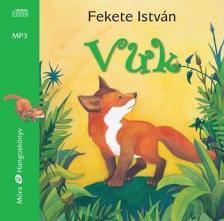Fekete István - Vuk / MP3 Hangoskönyv (3. kiadás)