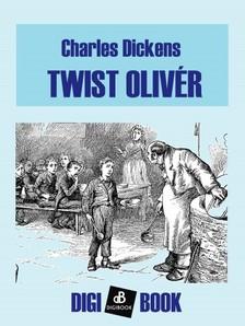 Charles Dickens - Twist Olivér [eKönyv: epub, mobi]