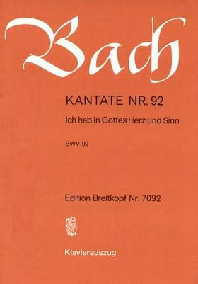 J. S. Bach - KANTATE NR.92 - ICH HAB IN GOTTESHERZ UND SINN BWV 92. KLAVIERAUSZUG