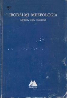 Taxner-Tóth Ernő - Irodalmi muzeológia [antikvár]