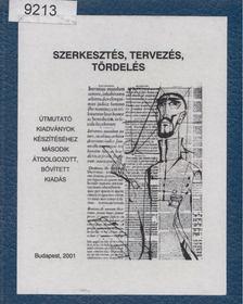 Szabó Mihály - Szerkesztés, tervezés, tördelés [antikvár]