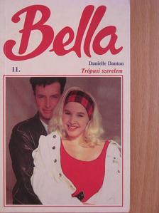 Danielle Danton - Trópusi szerelem [antikvár]