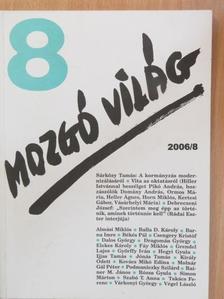 Almási Miklós - Mozgó Világ 2006. augusztus [antikvár]