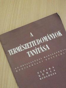 Barna Béla - A természettudományok tanítása 1956. február [antikvár]