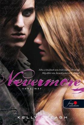 Kelly Creagh - Nevermore - Soha már - PUHA BORÍTÓS