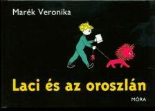 MARÉK VERONIKA- - LACI ÉS AZ OROSZLÁN