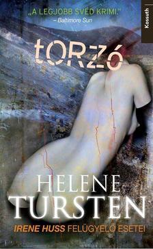 Helene Tursten - TORZÓ