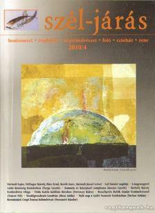 Több szerkesztő - Szél-járás 2010/4 [antikvár]