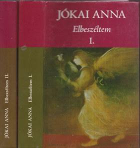 Jókai Anna - ELBESZÉLTEM I-II.