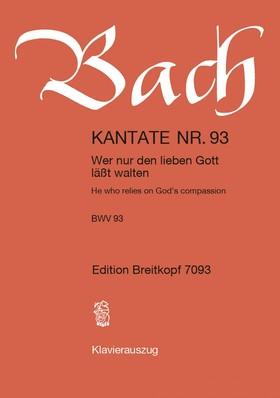 J. S. Bach - KANTATE NR.93 - WER NUR DEN LIEBEN GOTT LAEßT WALTEN