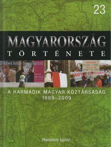ROMSICS IGNÁC - A harmadik Magyar Köztársaság [antikvár]