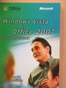 Farkas Csaba - Windows Vista és Office 2007 felhasználóknak [antikvár]