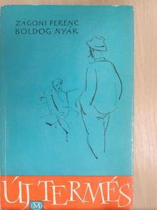 Zágoni Ferenc - Boldog nyár [antikvár]