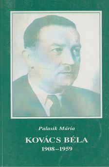 Palasik Mária - Kovács Béla [antikvár]