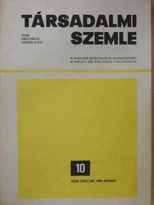 Kiszely György - Társadalmi Szemle 1984. október [antikvár]