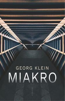 Georg Klein - MIAKRO