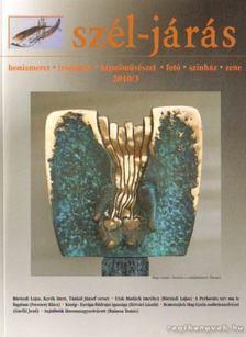 több szerző - Szél-járás 2010/3 [antikvár]