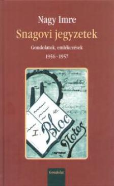 Nagy Imre - SNAGOVI JEGYZETEK - CD-VEL<!--1956-->