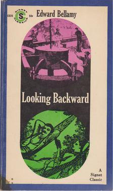 BELLAMY, EDWARD - Looking Backward 2000-1887 [antikvár]