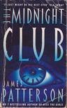 James Patterson - The Midnight Club [antikvár]