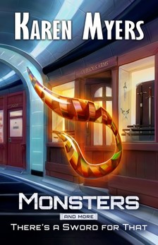 Myers Karen - Monsters, And More [eKönyv: epub, mobi]