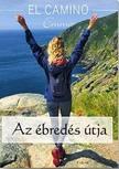 Tóth Klaudia - El Camino - Az ébredés útja