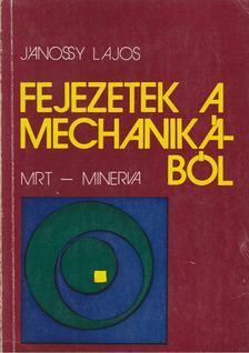 Jánossy Lajos - Fejezetek a mechanikából [antikvár]