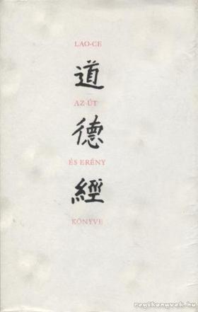 Lao-ce - Az út és erény könyve [antikvár]