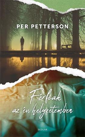 Per Petterson - Férfiak az én helyzetemben