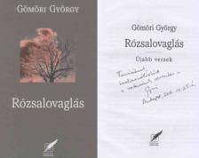 Gömöri György - Rózsalovaglás (dedikált) [antikvár]