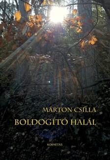 MÁRTON CSILLA - Boldogító halál [eKönyv: pdf]