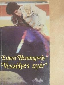 Ernest Hemingway - Veszélyes nyár [antikvár]