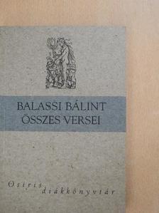 Balassi Bálint - Balassi Bálint összes versei [antikvár]