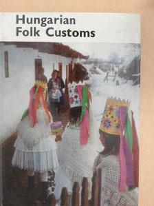 Dömötör Tekla - Hungarian Folk Customs [antikvár]