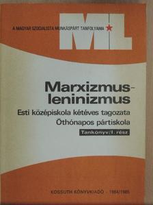 Balázs József - Marxizmus-leninizmus 1984/1985 [antikvár]