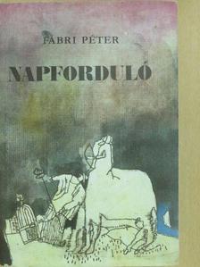 Fábri Péter - Napforduló (dedikált példány) [antikvár]