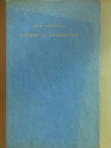 Szili Leontin - Asszony az országúton (dedikált példány) [antikvár]