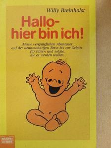 Willy Breinholst - Hallo, hier bin ich! [antikvár]